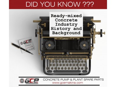 Ready-mixed Concrete Industry History and Background